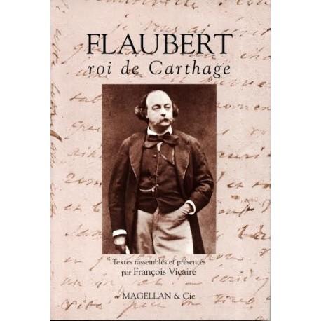 Flaubert: Roi de Carthage
