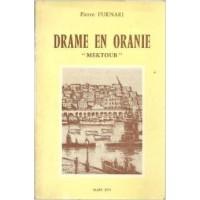"""Drame en Oranie """"Mektoub"""""""