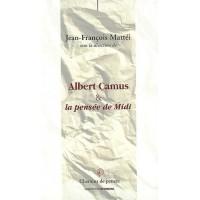 Albert Camus et la pensée de Midi