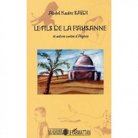 Le fils de la paysanne et autres contes d'Algérie