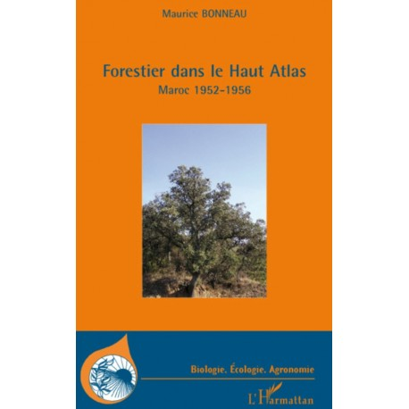 Forestier dans le Haut-Atlas