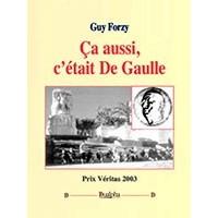 Ca aussi c'était De Gaulle!