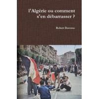 L'Algérie ou comment s'en débarasser?
