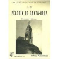 Le Pélerin de Santa-Cruz (Manuel de dévotion)
