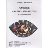 Cuisine arabo-andalouse du XIème siècle à nos jours