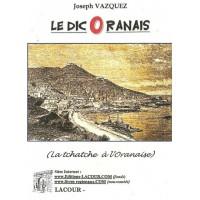 Le DicOranais, la tchatche à l'Oranaise