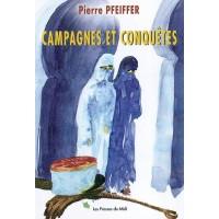 Campagnes et conquêtes