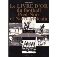 Le livre d'or du football pied-noir