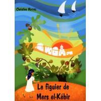 Le figuier de Mers El Kebir