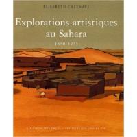 Explorations artistiques au Sahara : 1850-1975