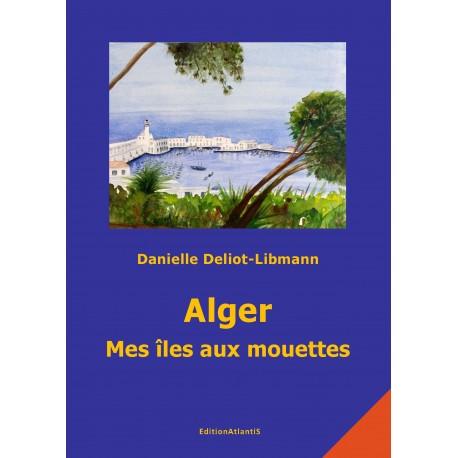 Alger, Mes îles aux mouettes