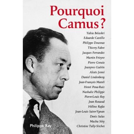 Pourquoi Camus?