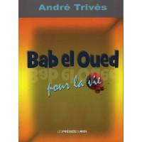 Bab el Oued pour la vie
