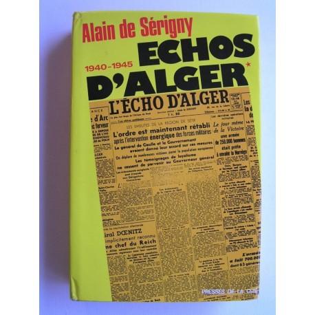Echos d'Alger (1940-1945) - Tome 1