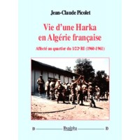 Vie d'une Harka en Algérie française
