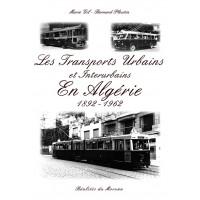 Les transports urbains et interurbains en Algérie 1892-1962