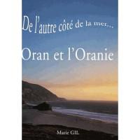 De l'autre côté de la mer...Oran et l'Oranie