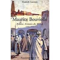 Maurice Bouviolle. Peintre, écrivain du M´zab 1893 - 1971