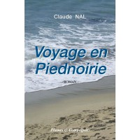 Voyage en Piednoirie