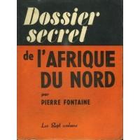 Dossier secret de l'Afrique du Nord