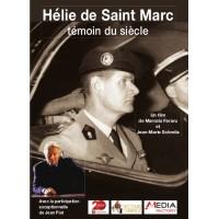 Hélie de Saint-Marc - Témoin du siècle