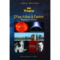 D'un Atlas à l'autre - Marrakech forever