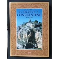 La France à Constantine 1901 à 1935 - Tome 2