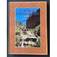 La France à Constantine 1935 à 1962 - Tome 3