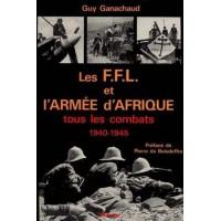 Les F.F.L et l'Armée d'Afrique 1940-1945
