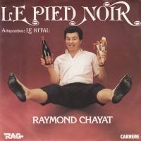 Le Pied Noir - Raymond Chayat