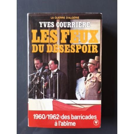 La Guerre d'Algérie T 4: Les Feux du désespoir