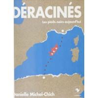 Déracinés - Les Pieds-Noirs d'aujourd'hui