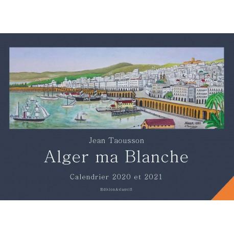 """Calendrier """"Alger ma Blanche"""" 2020-2021"""