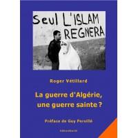La guerre d'Algérie, une guerre sainte?