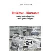 Dissidence - Dissonance (Contre la désinformation sur la guerre d'Algérie)