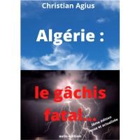 Algérie: le gâchis fatal