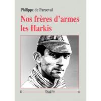 Nos frères d'armes, les Harkis
