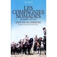 Les Compagnies Nomades. Algérie 1955-1962 (Goums algériens)