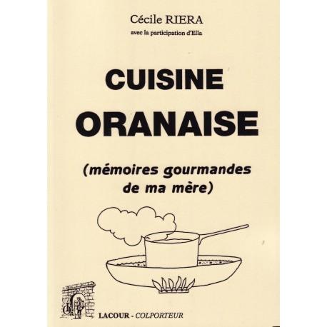Cuisine oranaise (mémoire gourmandes de ma mère)