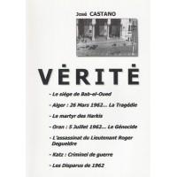 Vérité - La tragédie de l'Algérie française