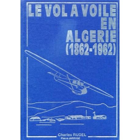 Le vol à voile en Algérie 1862-1962