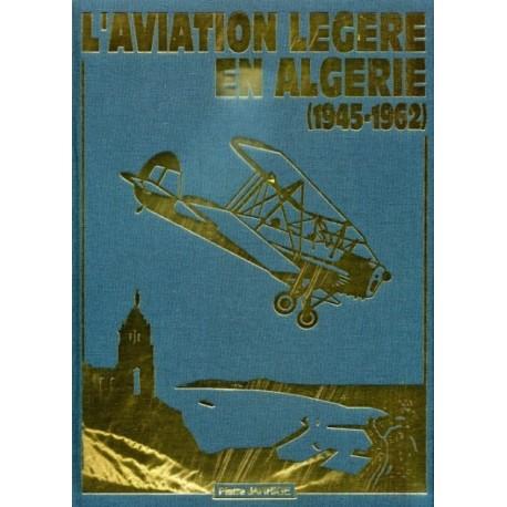 L'Aviation légère en Algérie 1945-1962