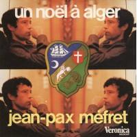 Un noël à Alger - Jean-Pax Méfret