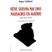 Sétif, Guelma Mai 1945, Massacres en Algérie