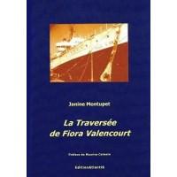 La traversée de Fiora Valencourt