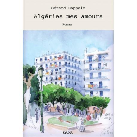 Algérie mes amours