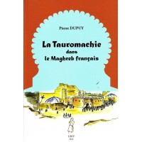 La tauromachie dans le Maghreb français