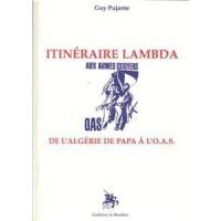 Itinéraire lambda, de l'Algérie de Papa à l'O.A.S