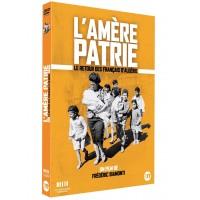 L'Amère Patrie. Le retour des Français d'Algérie.
