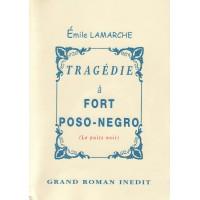 Tragédie à Fort Poso-Negro